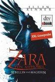 Zara von Asphodel - Rebellin und Magierin Leseprobe (eBook, ePUB)
