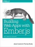 Building Web Apps with Ember.Js: Write Ambitious JavaScript