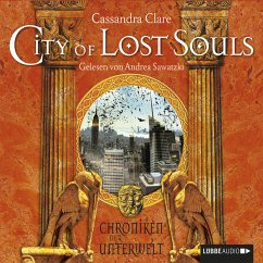 City of Lost Souls / Chroniken der Unterwelt Bd.5 (MP3-Download) - Clare, Cassandra