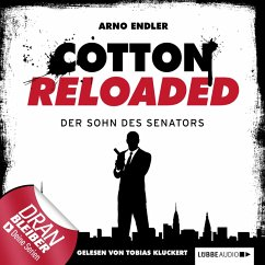 Der Sohn des Senators / Cotton Reloaded Bd.18 (MP3-Download) - Endler, Arno