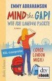 Mind the Gap! Leseprobe Wie ich London packte (oder London mich) (eBook, ePUB)
