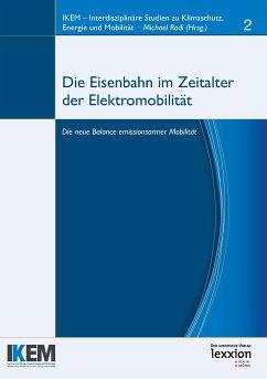 Die Eisenbahn im Zeitalter von Elektromobilität (eBook, PDF)