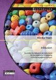 Inklusion: Der Index für Inklusion als Instrument für die praktische Umsetzung in Kindertageseinrichtungen