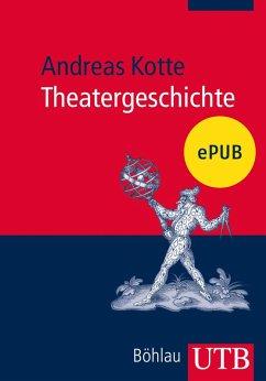 Theatergeschichte (eBook, ePUB)