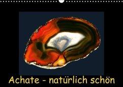 Achate - natürlich schön / immerwährender Kalender (Wandkalender immerwährend DIN A3 quer)