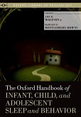 The Oxford Handbook of Infant, Child, and Adolescent Sleep and Behavior (eBook, PDF)