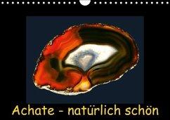 Achate - natürlich schön / immerwährender Kalender (Wandkalender immerwährend DIN A4 quer)