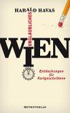 Unglaubliches Wien (eBook, ePUB)