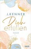 Dich erfüllen / Stark Bd.3 (eBook, ePUB)