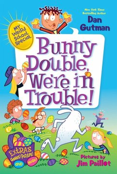 My Weird School Special: Bunny Double, We're in Trouble! (eBook, ePUB) - Gutman, Dan