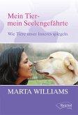 Mein Tier - mein Seelengefährte (eBook, ePUB)