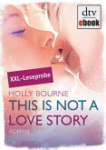 This is not a love story Leseprobe (eBook, ePUB)