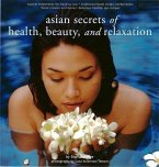 Asian Secrets of Health, Beauty and Relaxation (eBook, ePUB)