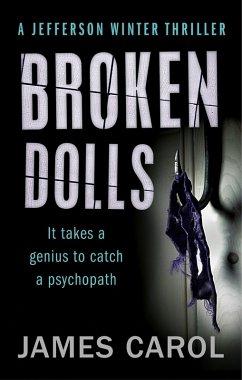 Broken Dolls (eBook, ePUB) - Carol, James
