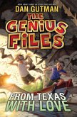 The Genius Files #4: From Texas with Love (eBook, ePUB)