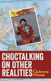 Choctalking on Other Realities (eBook, ePUB)