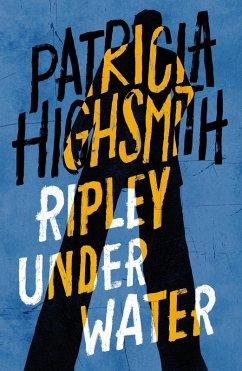 Ripley Under Water (eBook, ePUB) - Highsmith, Patricia