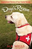Dogs to the Rescue (eBook, ePUB)