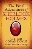 The Final Adventures of Sherlock Holmes (eBook, ePUB)