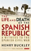 Life and Death of the Spanish Republic, The (eBook, PDF)