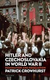 Hitler and Czechoslovakia in World War II (eBook, PDF)