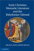Early Christian Monastic Literature and the Babylonian Talmud (eBook, PDF)