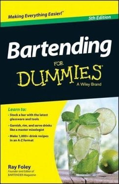 Bartending For Dummies (eBook, PDF) - Foley, Ray