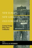 New Europe, New Germany, Old Foreign Policy? (eBook, ePUB)