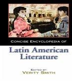 Concise Encyclopedia of Latin American Literature (eBook, ePUB)