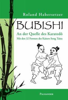Bubishi (eBook, ePUB) - Habersetzer, Roland