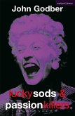 Lucky Sods And Passion Killers (eBook, ePUB)