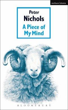 Piece Of My Mind (eBook, PDF) - Nichols, Peter