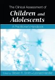 The Clinical Assessment of Children and Adolescents (eBook, PDF)