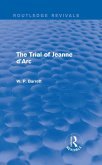 The Trial of Jeanne d'Arc (Routledge Revivals) (eBook, ePUB)