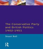 The Conservative Party and British Politics 1902 - 1951 (eBook, PDF)
