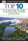 Top 10 Vancouver and Victoria (eBook, ePUB)