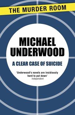 A Clear Case of Suicide (eBook, ePUB) - Underwood, Michael