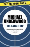 The Fatal Trip (eBook, ePUB)