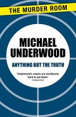Anything but the Truth (eBook, ePUB)
