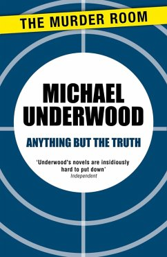 Anything but the Truth (eBook, ePUB) - Underwood, Michael