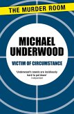 Victim of Circumstance (eBook, ePUB)