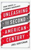 Unleashing the Second American Century (eBook, ePUB)