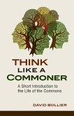 Think Like a Commoner (eBook, ePUB)