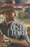 Winning Over the Wrangler (Mills & Boon Love Inspired Historical) (Cowboys of Eden Valley, Book 5) (eBook, ePUB)