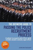 The Definitive Guide To Passing The Police Recruitment Process 2nd Edition (eBook, ePUB)