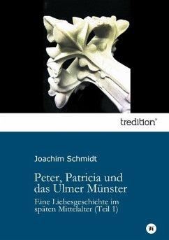 Peter, Patricia und das Ulmer Münster