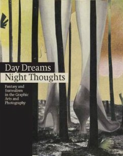 Day Dreams Night Thoughts: Fantasy and Surrealism in the Graphic Arts and Photography - La Fabrica