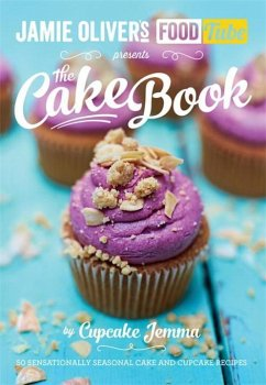 Jamie Oliver´s Food Tube presents The Cake Book