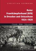Roter Frontkämpferbund (RFB) in Dresden und Ostsachsen 1924-1929