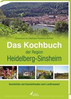 Das Kochbuch der Region Heidelberg-Sinsheim